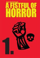 Fistful of Horror: 01