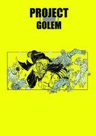 PROJECT: Golem