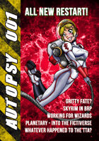 Autopsy 001 - All New Restart for the 'Zine!