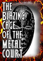 MOD: The Blazing Cage of the Metal Court