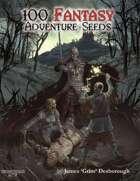 100 Fantasy Adventure Seeds (Deluxe Version)