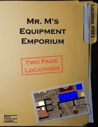 Mr. M's Equipment Emporium