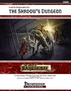 The Shadow's Dungeon
