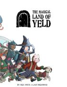 The Magical Land of Yeld