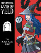 The Magical Land of Yeld: Black Mage Job Guide