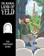 The Magical Land of Yeld: Shepherd Job Guide