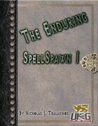 The Enduring: SpellSpawn I