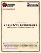 Class Acts: Gunslingers
