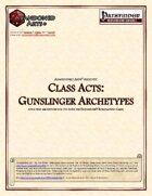 Class Acts: Gunslinger Archetypes