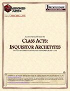 Class Acts: Inquisitor Archetypes