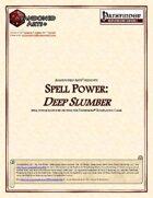 Spell Power: Deep Slumber