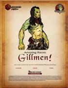 Amazing Races: Gillmen!