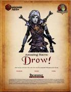 Amazing Races: Drow!