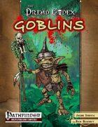 The Dread Codex: Goblin Chronicles