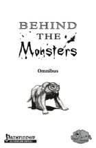 [PFRPG] Behind the Monsters: Omnibus