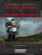 Fat Goblin Travel Guide To Horrible Horrors & Macabre Monsters