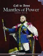 Call to Arms: Mantles of Power