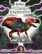 MindBlast! - Villains Augmented: Mindbird the Psionic Achaierai
