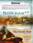 Sidebar #5 -The Secret Roll