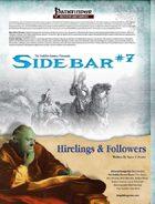 Sidebar #7 - Hirelings & Followers
