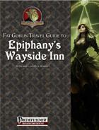 Fat Goblin Travel Guide to Epiphany's Wayside Inn