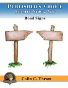 Publisher's Choice - Old School Fantasy! (Road Signs)