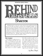 Behind the Spells: Shatter