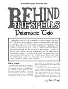 Behind the Spells: Prismatic Trio