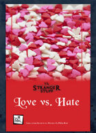 vs. Stranger Stuff Adventure: Love vs. Hate