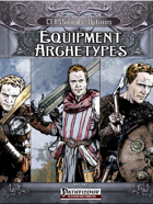 CLASSifieds: Equipment Archetypes