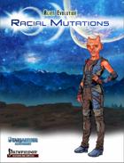 Alien Evolution: Racial Mutations