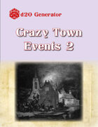 D20 Generator: Crazy Town Events 2