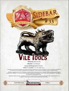 Sidebar #33 - Vile Idols