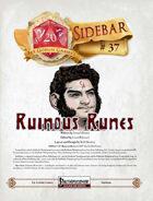 Sidebar #37 - Ruinous Runes