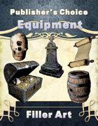 Publisher's Choice -Equipment: Filler Art