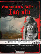 Shadows over Vathak: Ina'oth - Gamemaster's Guide