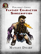 Publisher's Choice - Fantasy Characters: Mutant Dwarf