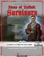 Faces of Vathak: Survivors