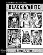 Publisher's Choice - Black & White: Tavern Patrons
