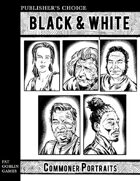 Publisher's Choice - Black & White: Commoner Portraits