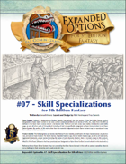 (5E) Expanded Options #07 - Skill Specializations