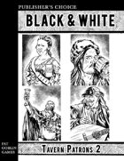 Publisher's Choice - Black & White: Tavern Patrons 2