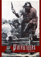 Privateers: A Shared Storytelling Game Of Piracy & Plunder
