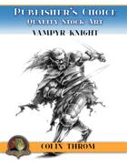 Publisher's Choice - Colin C. Throm (Vampyr Knight)