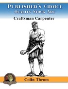 Publisher's Choice - Colin C. Throm (Craftsman Carpenter)