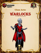 Class Acts: Warlocks for 5th Edition