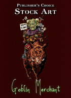 Publisher's Choice - Quality Stock Art: Goblin Merchant