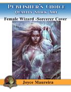 Publisher's Choice - Joyce Maureira - Sorcerer/Wizard Female Cover Art