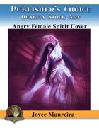 Publisher's Choice - Joyce Maureira - Angry Spirit Female Cover Art