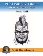 Publisher's Choice - Scott Harshbarger - Punk Hulk